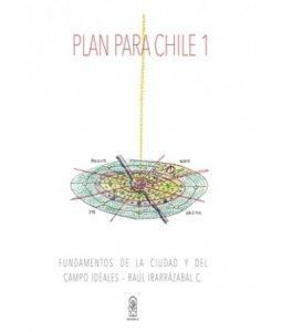 portada libro Plan para Chile Fundamentos y plan de urbanismo y arquitectura para Chile