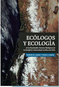 portada del libro ecólogos y ecología de Fabían Jaksic