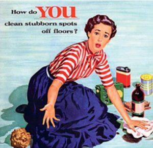 publicidad antigua que muestra a una mujer dueña de casa haciendo el aseo